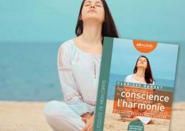 illustration ouvrage : agir sur son état de conscience pour retrouver l'harmonie intérieure