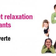 Atelier découverte de méditation et relaxation pour les enfants